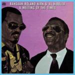 Rahsaan Roland Kirk & Al Hibbler: A Meeting Of The Times (1972, Atlantic Records)