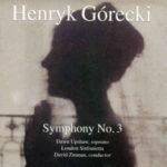 Henryk Górecki / Dawn Upshaw, London Sinfonietta, David Zinman: Symphony No. 3 (1992, Nonesuch Records)