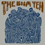 The Boom Yeh: Dark Star (2015, Unit 8 Records)