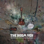 The Boom Yeh: Reverberations To Constellations (2013, Cosmosium Records)