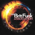 Brit Funk Association: Full Circle (2018, Expansion Records)