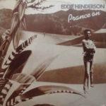 Hitparádově úspěšný jazzfunkový singl Eddieho Hendersona Prance On / Say You Will (1978, Capitoů Records)