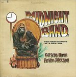 Gil Scott-Heron & Brian Jackson, The Midnight Band: The First Minute Of A New Day (1975, Arista Records)