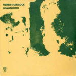 Herbie Hancock: Mwandishi (1971, Warner Bros Records)