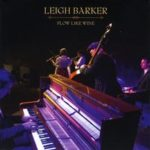 Leigh Barker: Flow Like Wine (2014, Leigh Barker/Barking Mad Music)