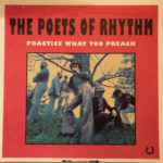 The Poets Of Rhythm: Practice What You Preach (1993, Soulciety Records)