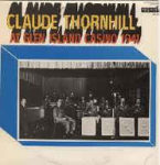 Claude Thornhill At Glen Island Casino 1941 (1971, Monmouth Evergreen Records)