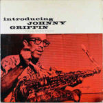 Introducing Johnny Griffin (1956, Blue Note Records)