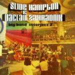 Slide Hampton & Václav Zahradník Big Band – Interjazz 2 (1974, Supraphon, Gramofonový klub)