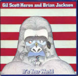 Gil Scott-Heron And Brian Jackson: It's Your World (1976, Arista Records)