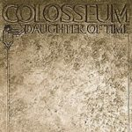 Colosseum: Daughter Of Time (1970, Vertigo Records)