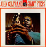 John Coltrane: Giant Steps (1960, Atlantic Records)