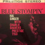 Hal Singer With Charlie Shavers: Blue Stompin' (1959, Prestige Records)
