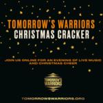 Tomorrow's Warriors Christmas Cracker 2020