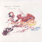 Ishmael Ensemble: A State Of Flow (2019, Severn Songs)