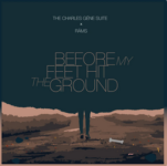 Charles Géne Suite: Before My Feet Hit The Ground (2019, Suite Productions)