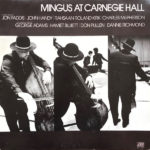 Charles Mingus: Mingus At Carnegie Hall Deluxe Edition (2021, Atlantic Records)