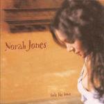 Norah Jones: Feels Like Home (2004, Blue Note Records)