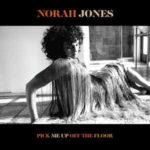 Norah Jones: Pick Me Up Off The Floor (2020, Blue Note Records)