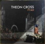 Theon Cross: Fyah (2019, Gearbox Records)