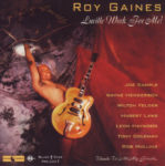 Roy Gaines: Lucille Work For Me (1996, Black Gold Records)