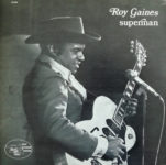 Roy Gaines: Superman (1975, Black And Blue Records)