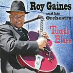 Roy Gaines and His Orchestra: Tuxedo Blues (2009, Black Gold Records)