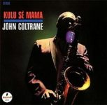John Coltrane: Kulu Sé Mama (1967, Impulse! Records)