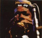 John Coltrane: Sun Ship (1971, Impulse! Records)