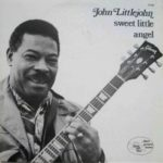 John Littlejohn: Sweet Little Angel (1978, Black And Blue Records)