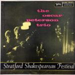 Oscar Peterson Trio: At The Stratford Shakespearean Festival (1958, Verve Records)